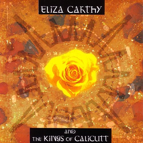 Eliza Carthy & The Kings of Calicutt by Eliza Carthy