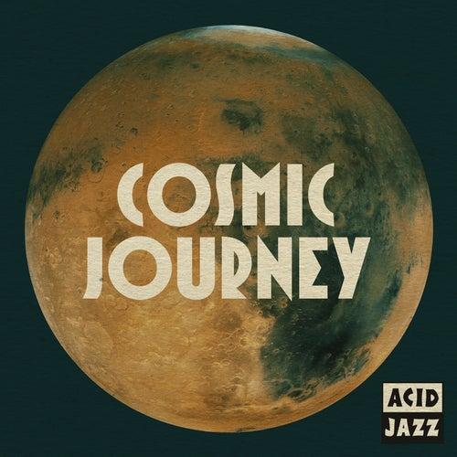 Acid Jazz: Cosmic Journey de Various Artists