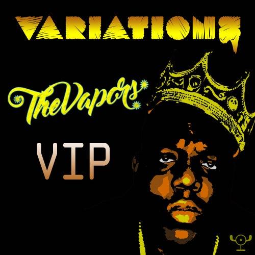 The Vapors VIP de Variations