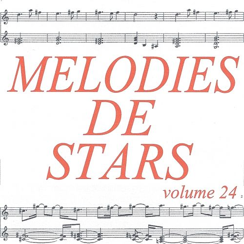 Mélodies de stars volume 24 de Various Artists