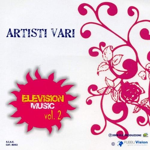 Elevision Music Vol. 2 von Various Artists