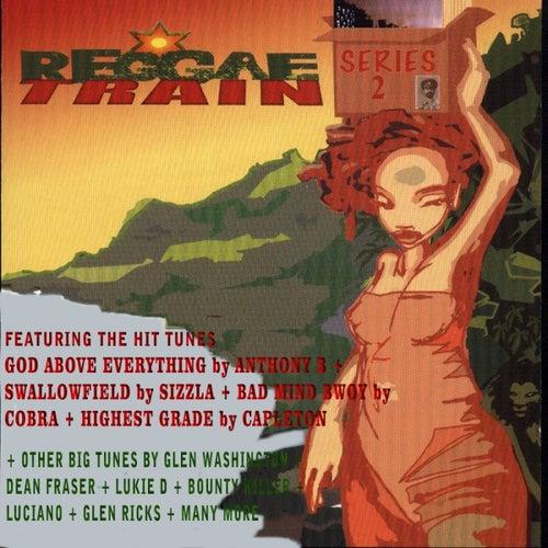 Reggae Train, Series 2 by Various Artists