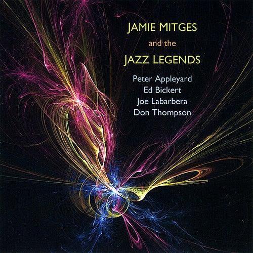Jamie Mitges and the Jazz Legends by Jamie Mitges