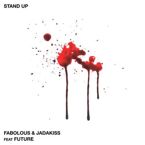 Stand Up by Fabolous & Jadakiss
