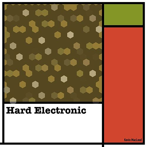 Hard Electronic de Kevin MacLeod