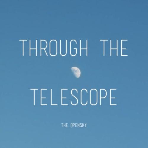 Through the Telescope de Open Sky (CCAV Worship Band)