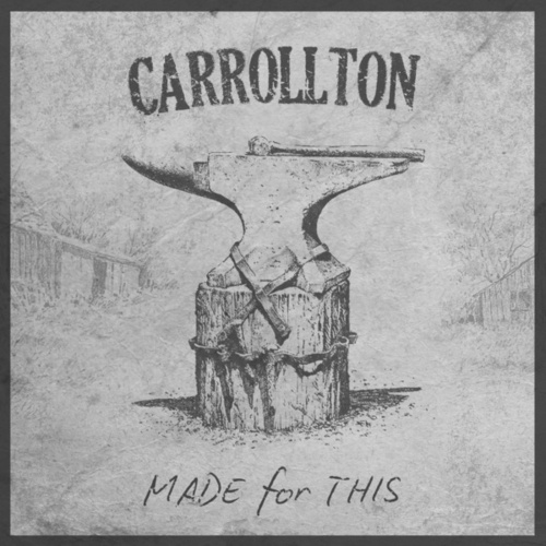 Made For This by Carrollton