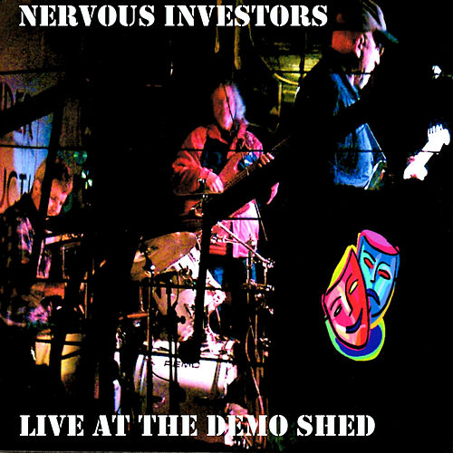 Live at the Demo Shed de Nervous Investors
