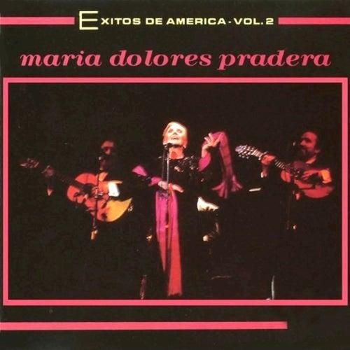 Exitos De America, Vol. 2 de Maria Dolores Pradera