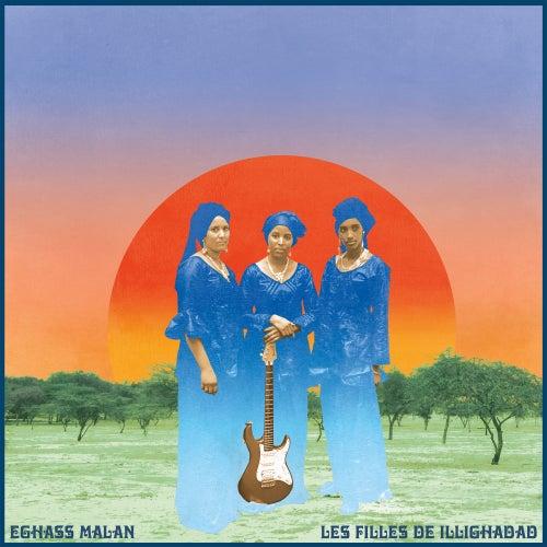 Eghass Malan by Les Filles de Illighadad