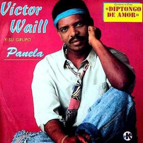 Victor Waill Y Su Group Panela de Victor Waill
