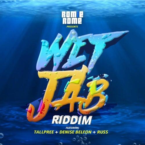 Wet Jab Riddim von Various Artists