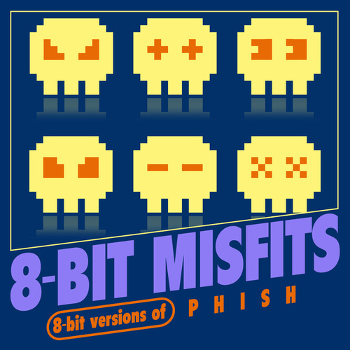 8-Bit Versions of Phish von 8-Bit Misfits