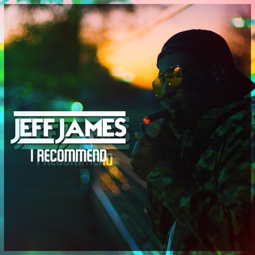 I Recommend de Jeff James