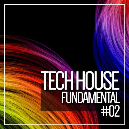 Dark Tech House Fundamental, Vol. 2 by Various Artists