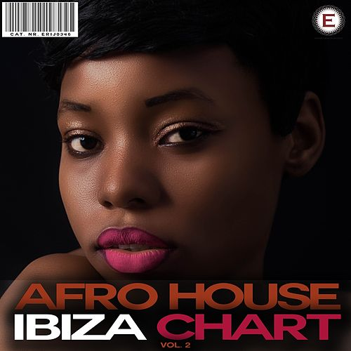 Afro House Ibiza Chart, Vol. 2 de Various Artists