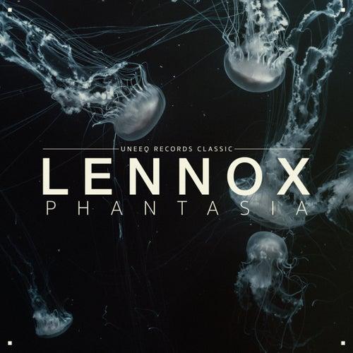 Phantasia (Uneeq Records Classic) by Lennox