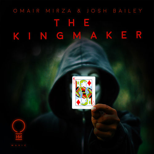 The Kingmaker de Omair Mirza