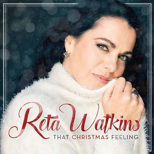 That Christmas Feeling by Reta Watkins