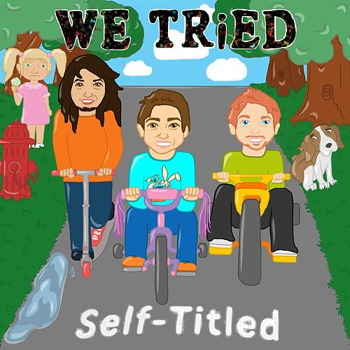 Self-Titled by We Tried
