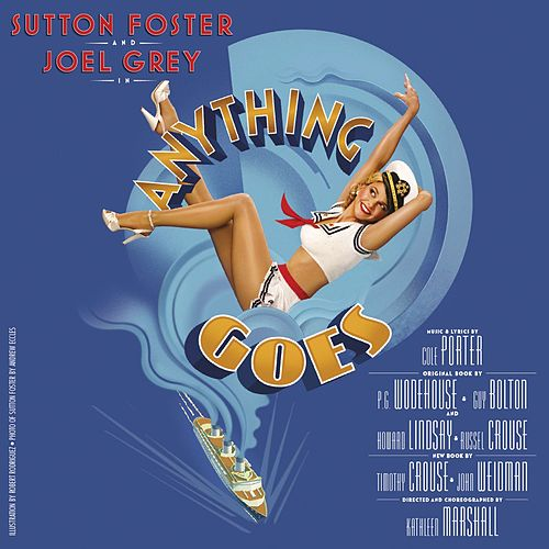 Anything Goes (New Broadway Cast Recording / 2011) by Cole Porter