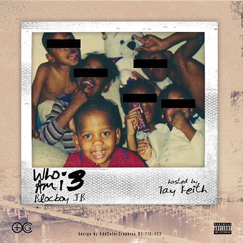 Who Am I 3 by BlocBoy JB