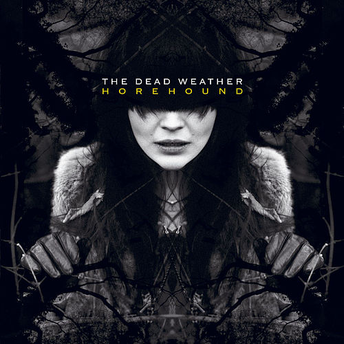 Horehound by The Dead Weather