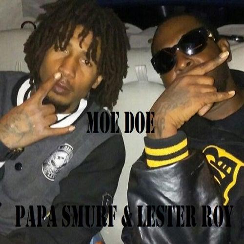Moe Doe (feat. Lester Roy) von Papa Smurf