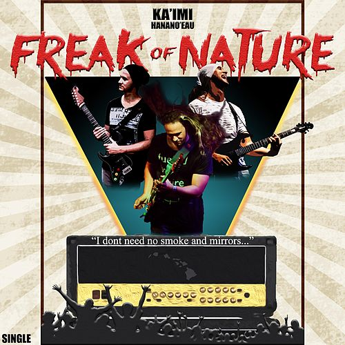 Freak of Nature de Ka'imi Hanano'eau
