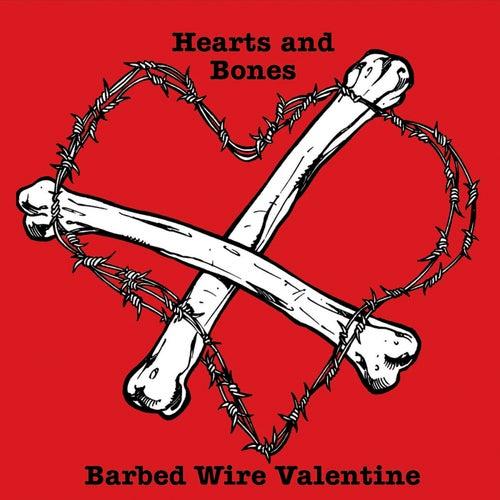Barbed Wire Valentine di The Hearts