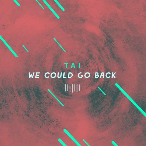 We Could Go Back (The ShareSpace Australia 2017) de Tai