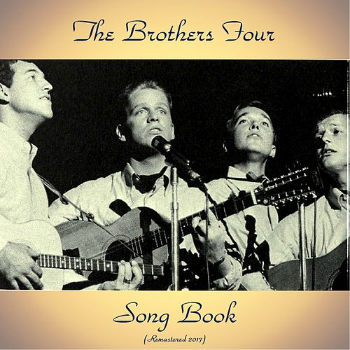 Song Book (Remastered 2017) de The Brothers Four