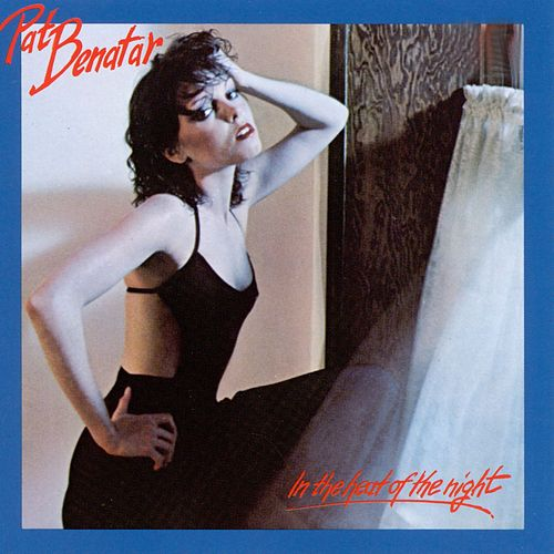 In The Heat Of The Night de Pat Benatar