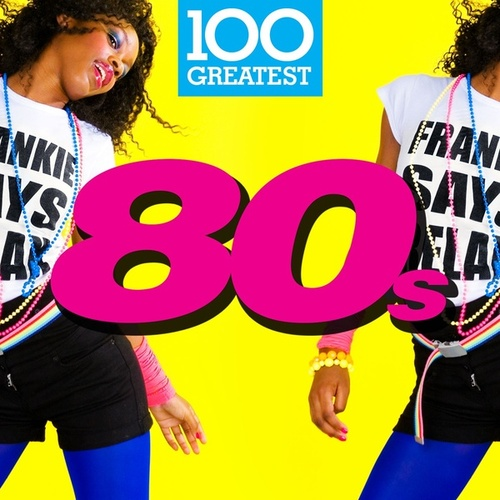 100 Greatest 80s de Various Artists