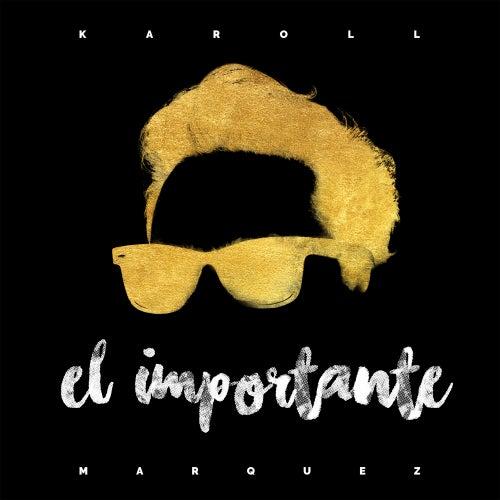 El Importante de Karoll Marquez