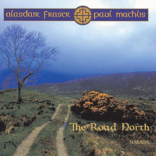 The Road North de Alasdair Fraser
