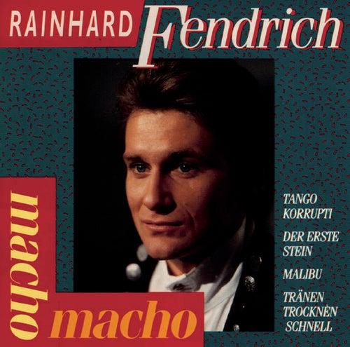 Macho Macho von Rainhard Fendrich