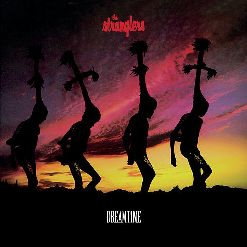Dreamtime von The Stranglers