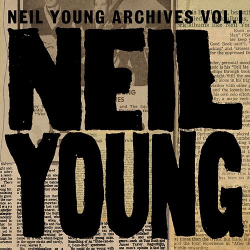 Archives Vol. I: 1963-1972 de Neil Young