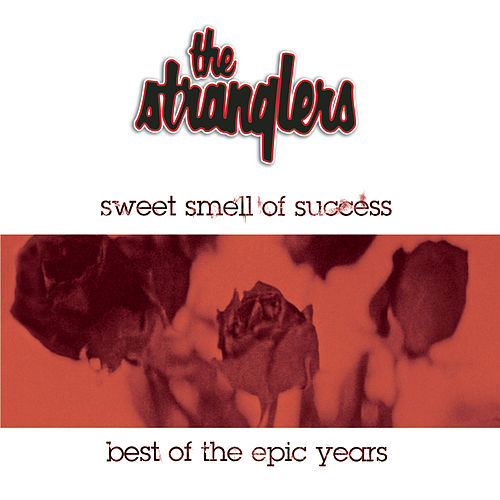 Sweet Smell Of Success - The Best Of The Epic Years de The Stranglers