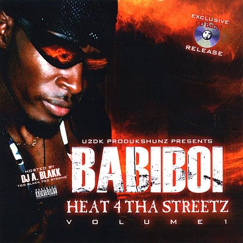 Heat 4 Tha Streetz Cd Baby Release by Babiboi