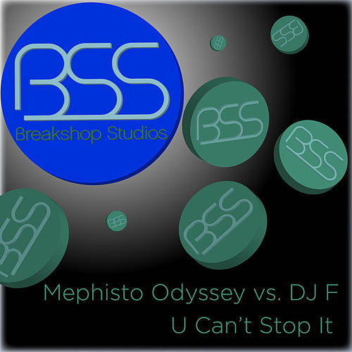 U Can't Stop It de Mephisto Odyssey