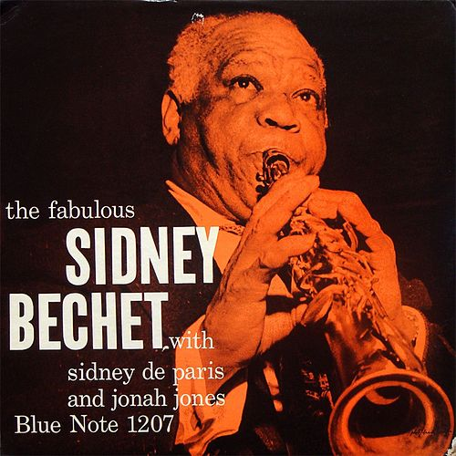 The Fabulous Sidney Bechet by Sidney Bechet