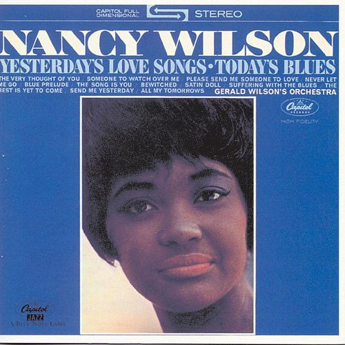 Yesterday's Love Songs, Today's Blues de Nancy Wilson