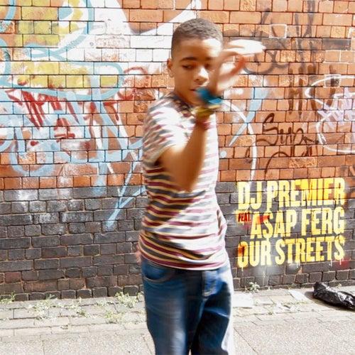 Our Streets de DJ Premier
