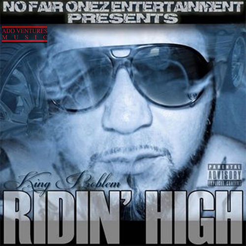 Ridin High by King Problem