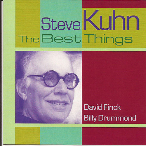 The Best Things by Steve Kuhn