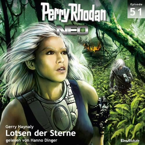 Lotsen der Sterne - Perry Rhodan - Neo 51 (Ungekürzt) von Gerry Haynaly