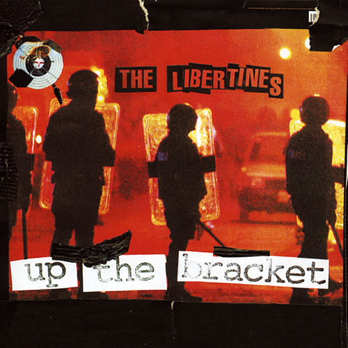 Up the Bracket fra The Libertines