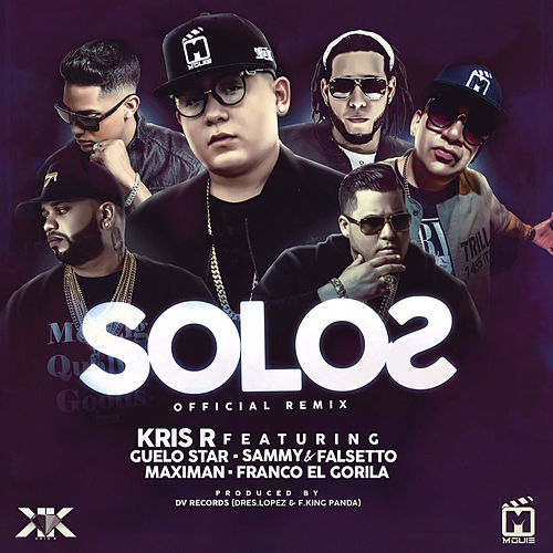 Solos (Remix) by Kris R.